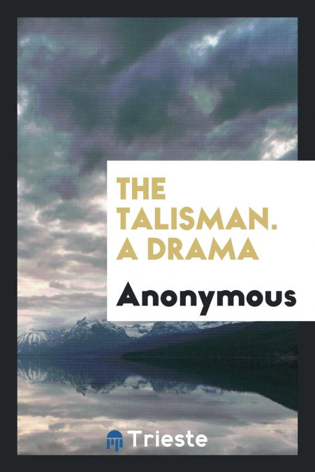 The Talisman. A Drama - Búsqueda de descargas de libros electrónicos Pdf