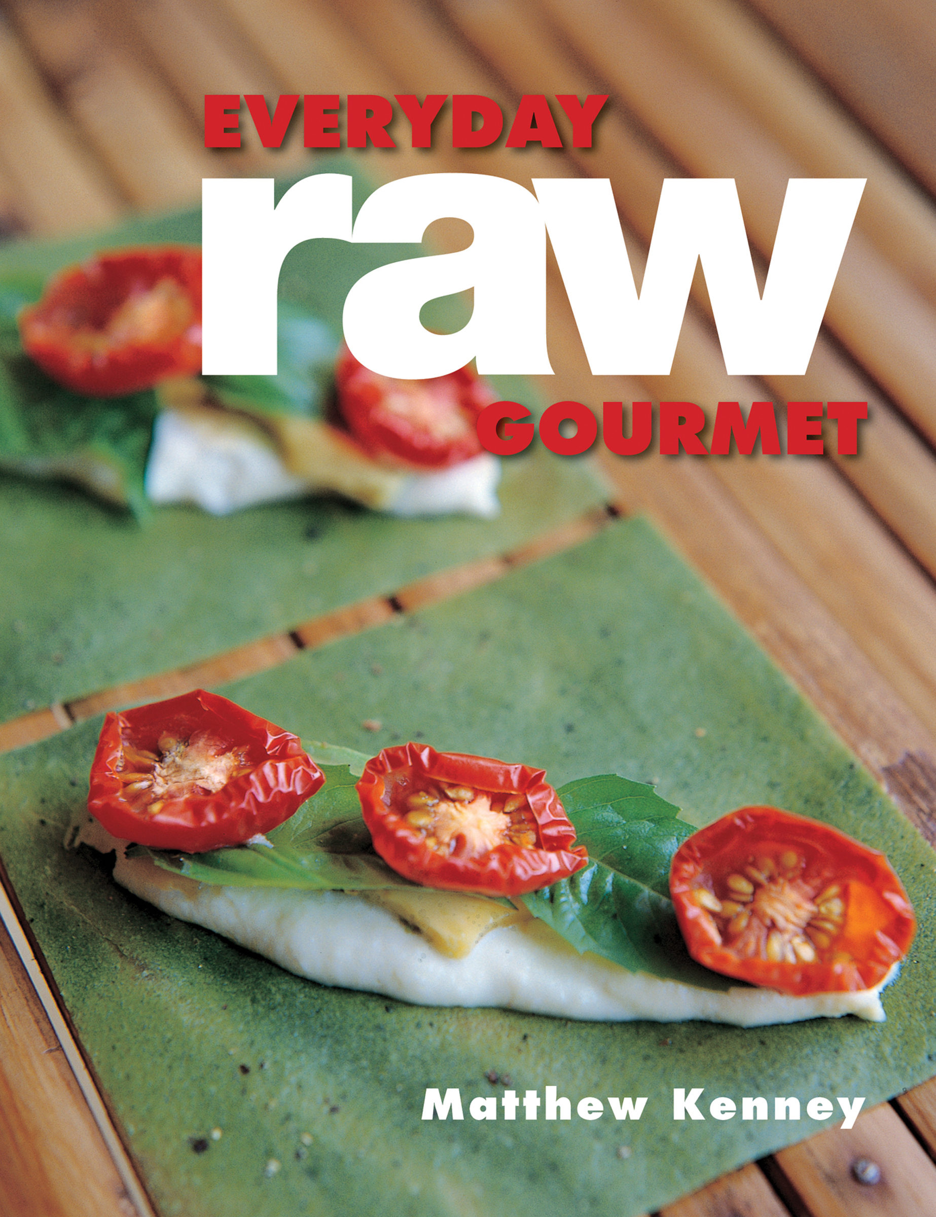 Everyday raw gourmet ebook matthew kenney descargar libro pdf o everyday raw gourmet ebook matthew kenney 9781423635604 forumfinder Image collections