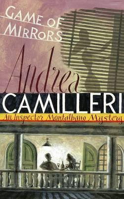game of mirrors-andrea camilleri-9781447249504