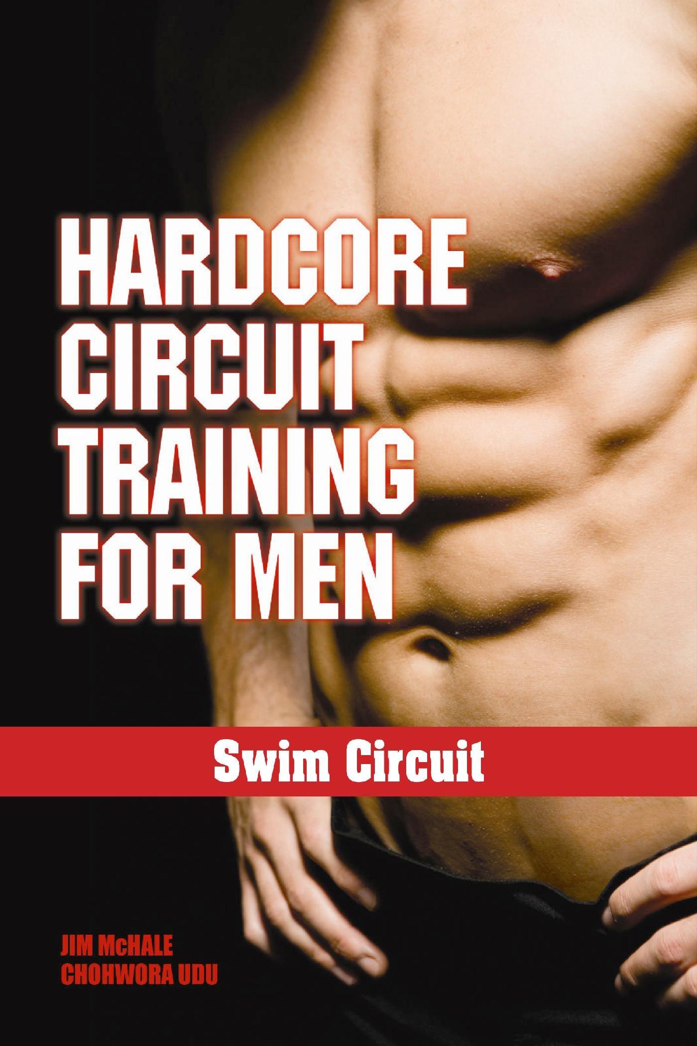 Hardcore Circuit Training For Men   por Chohwora Udu, James H. Mchale epub