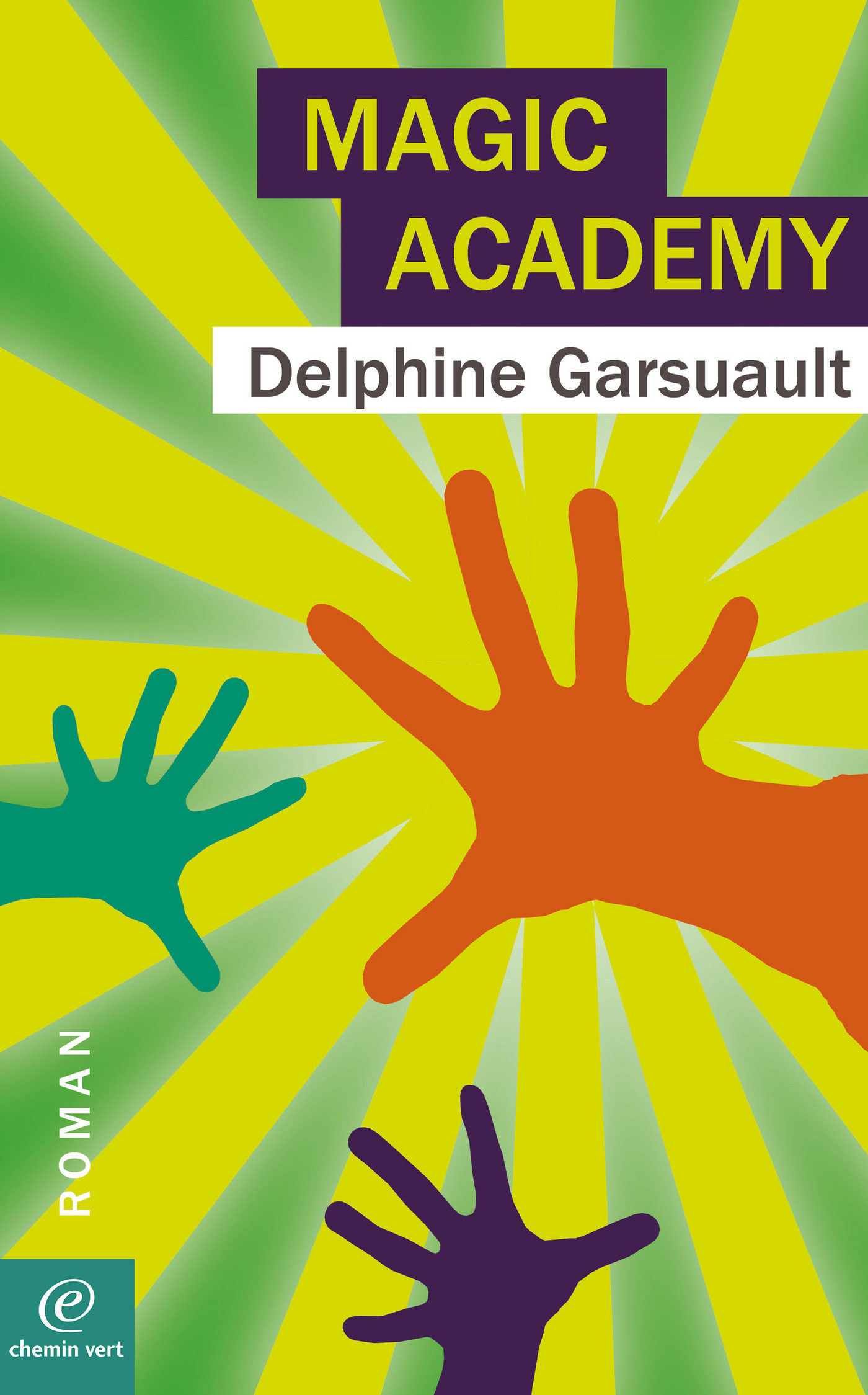 Magic Academy   por Delphine Garsuault epub