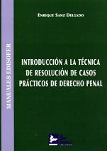 introduccion a la tecnica de resolucion de casos practicos de der echo penal-enrique sanz delgado-9788415276104