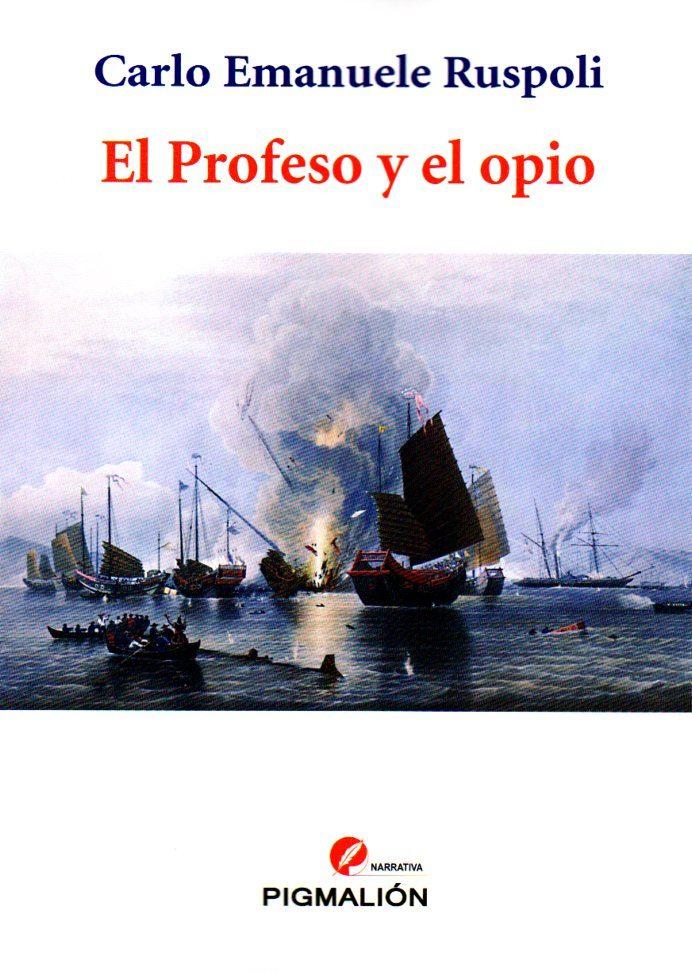 El Profeso Y El Opio por C. E. Ruspoli epub
