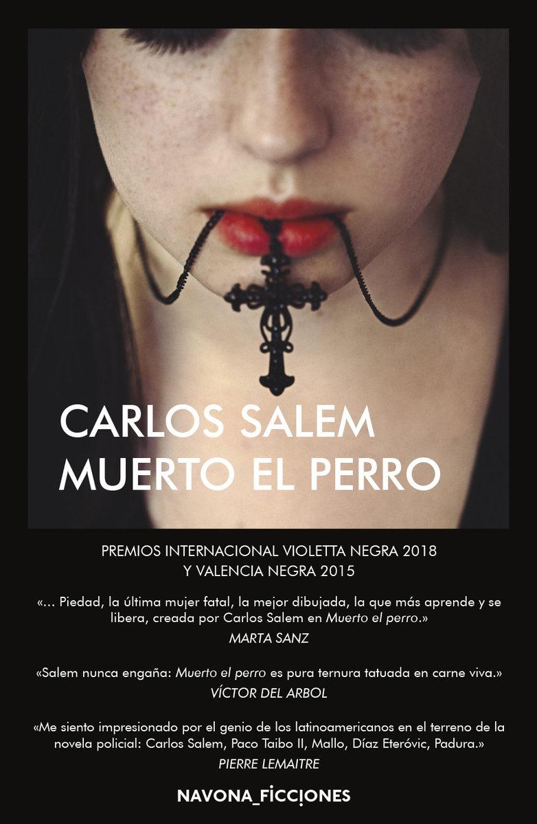 Muerto El Perro por Carlos Salem