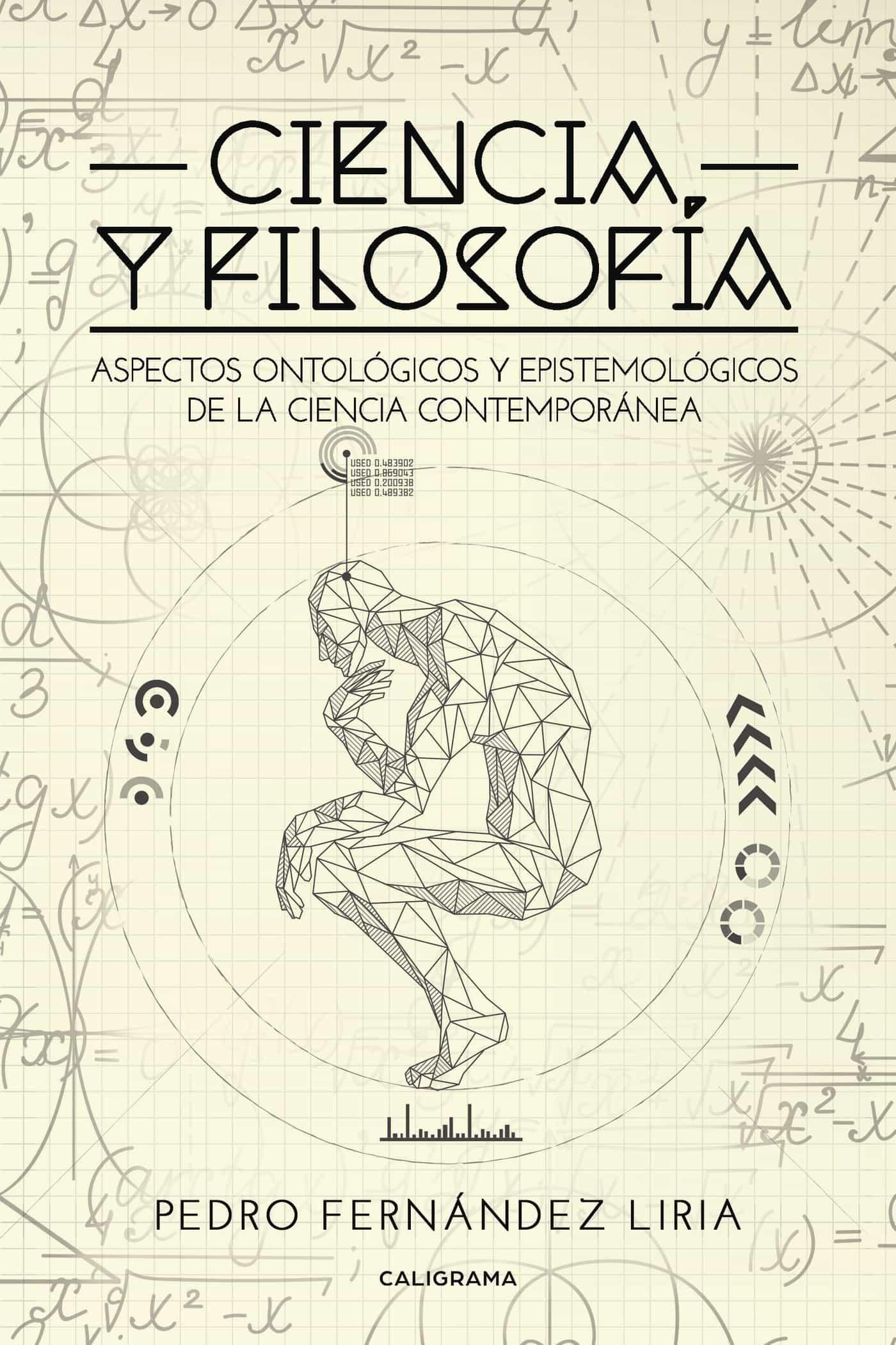 (i.b.d.) Ciencia Y Filosofía por Pedro Fernandez Liria