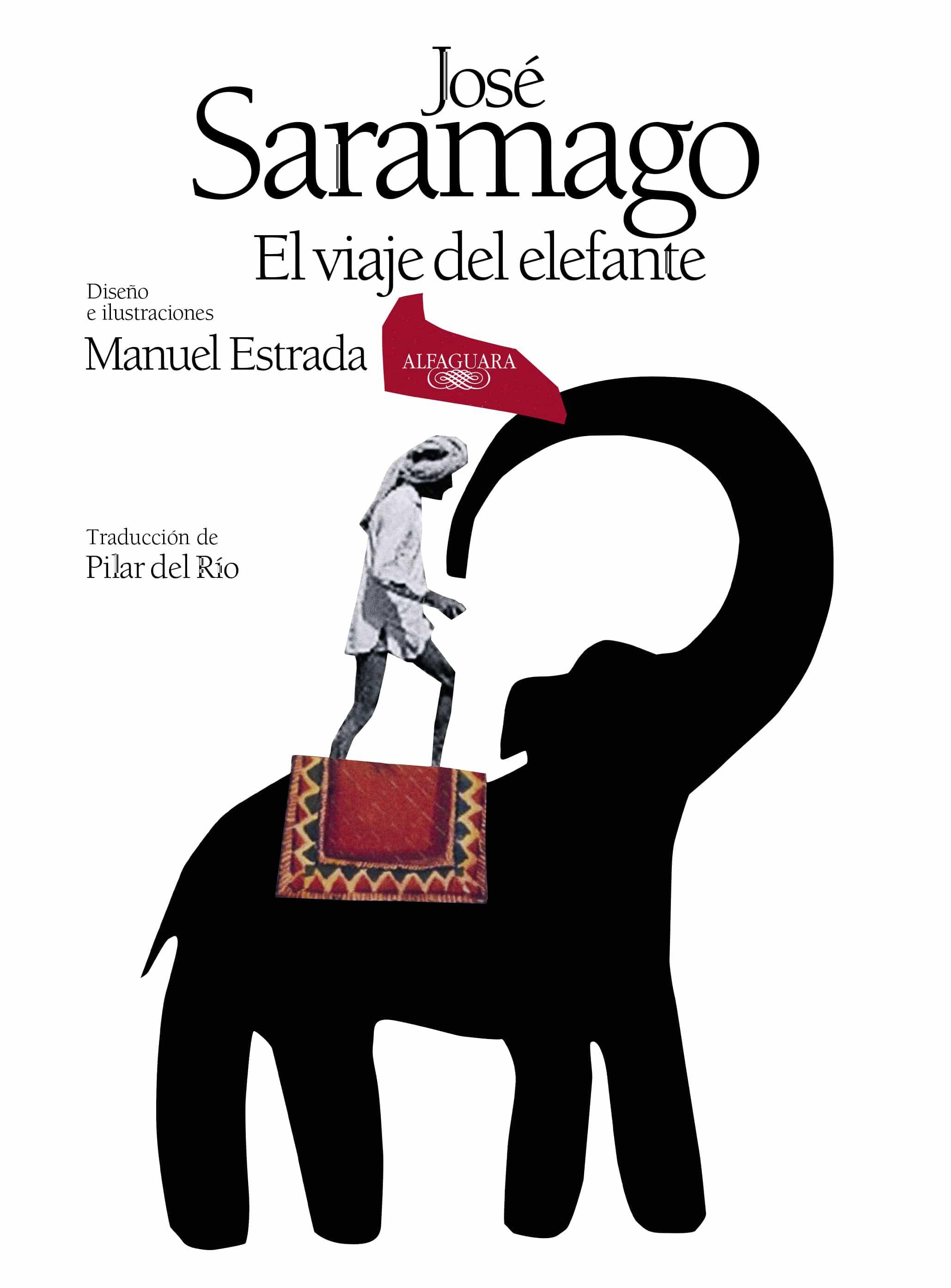 El Viaje Del Elefante (edición Especial Ilustrada Por El 50º Aniversario) por Jose Saramago