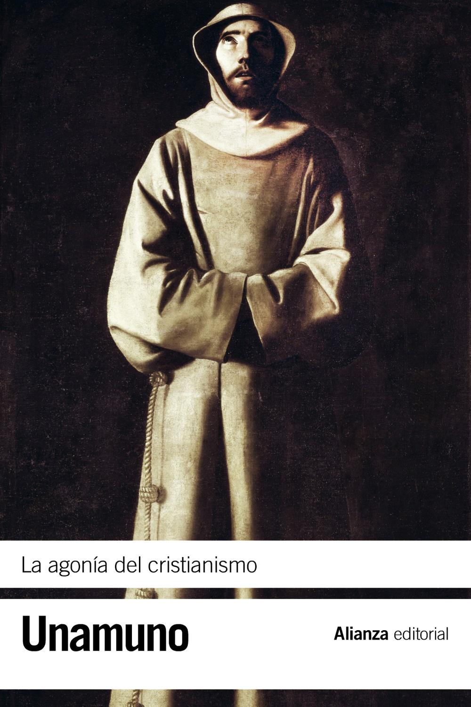 la agonia del cristianismo-miguel de unamuno-9788420676104