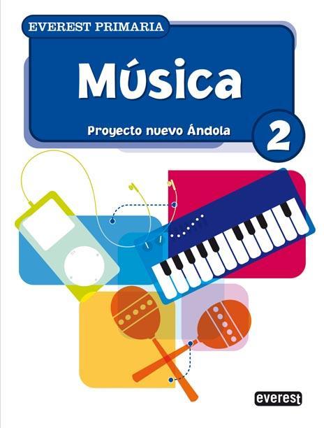 Musica (2º Educacion Primaria) (proyecto Nuevo Andola) por Vv.aa.