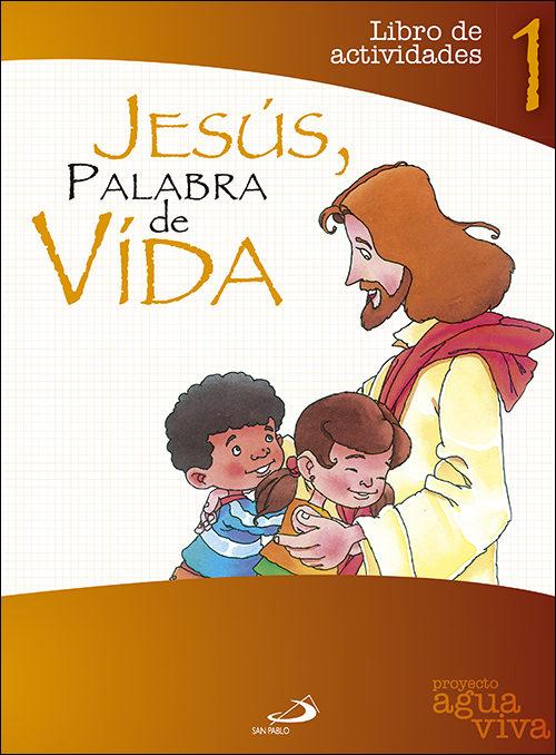 Jesus, Palabra De Vida por Juan Carlos Burgos Goñi;                                                                                    Miguel Sanz Pareja;                                                                                    Maria Antonia Jorquera epub