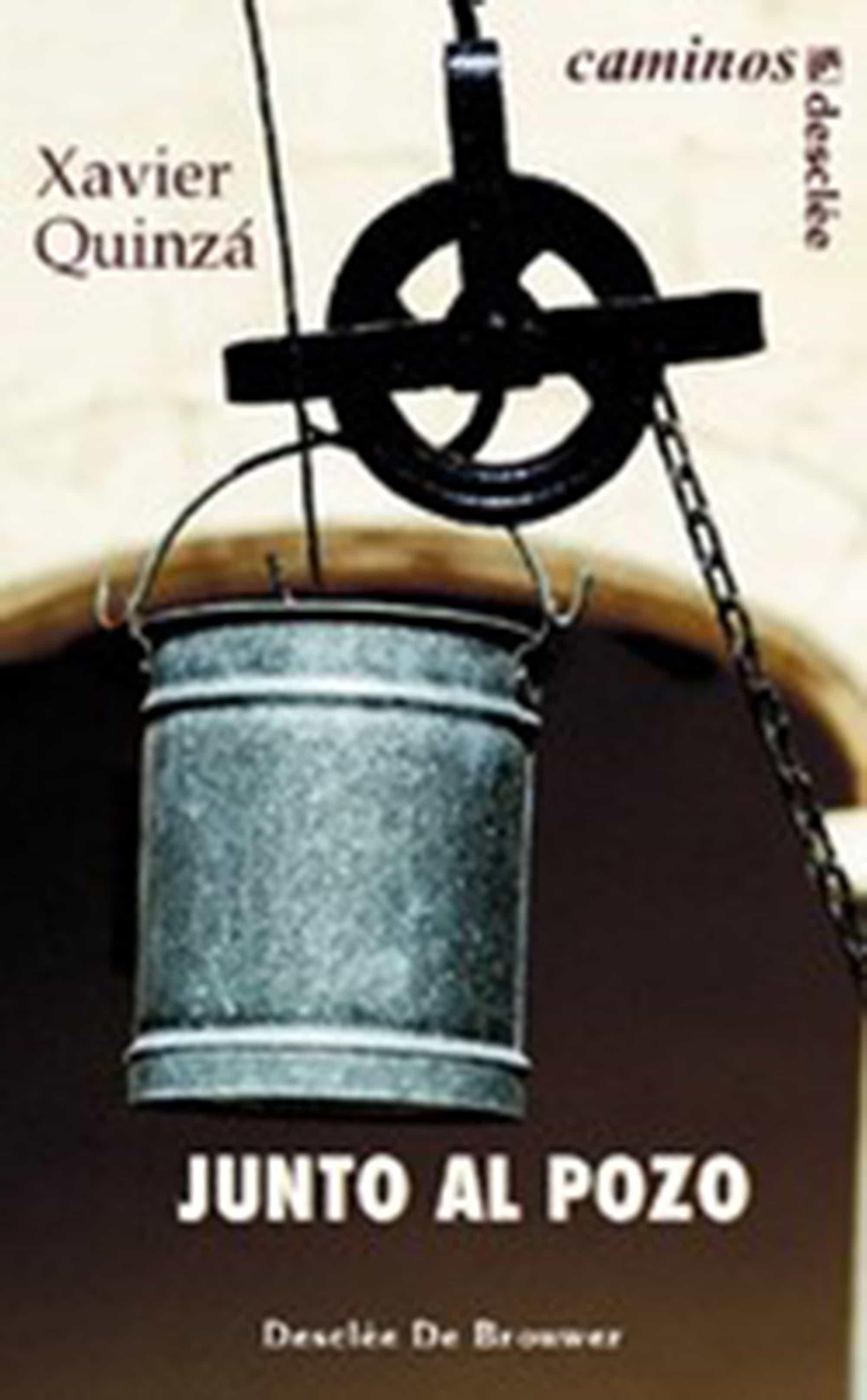 JUNTO AL POZO EBOOK | XAVIER QUINZA | Descargar libro PDF o EPUB ...