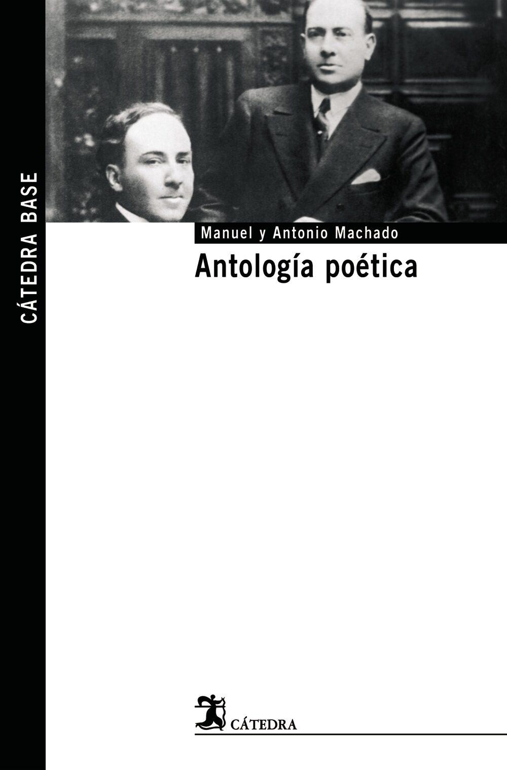 Antologia Poetica por Manuel Machado;                                                                                    Antonio Machado epub