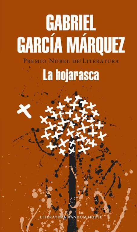 La Hojarasca por Gabriel Garcia Marquez