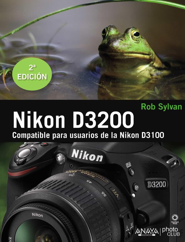 nikon d3200 (compatible para usuarios de la nikon d3100)-rob  sylvan-9788441533004