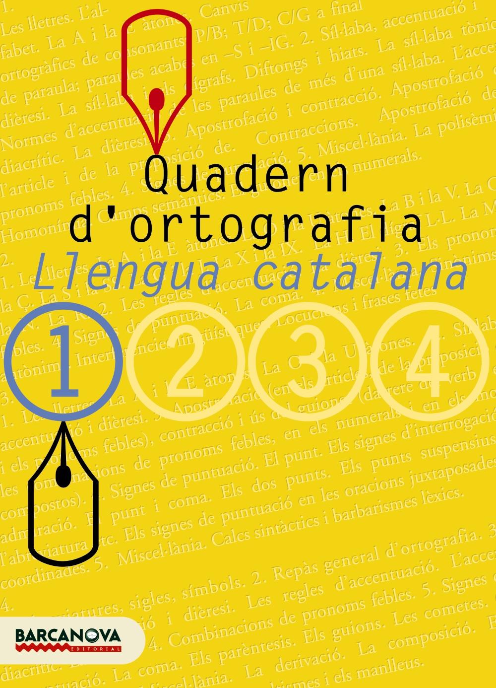 Quadern D Ortografia: Llengua Catalana (1º Eso) por Vv.aa.