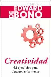 Creatividad: 62 Ejercicios Para Desarrollar La Mente por Edward De Bono epub