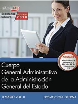 Cuerpo General Administrativo De La Administracion General Del Estado (promocion Interna): Temario (vol. Ii) por Desconocido