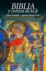 Biblia Y Ciencia De La Fe por Agustin Jimenez;                                                                                    Carlos Granados epub
