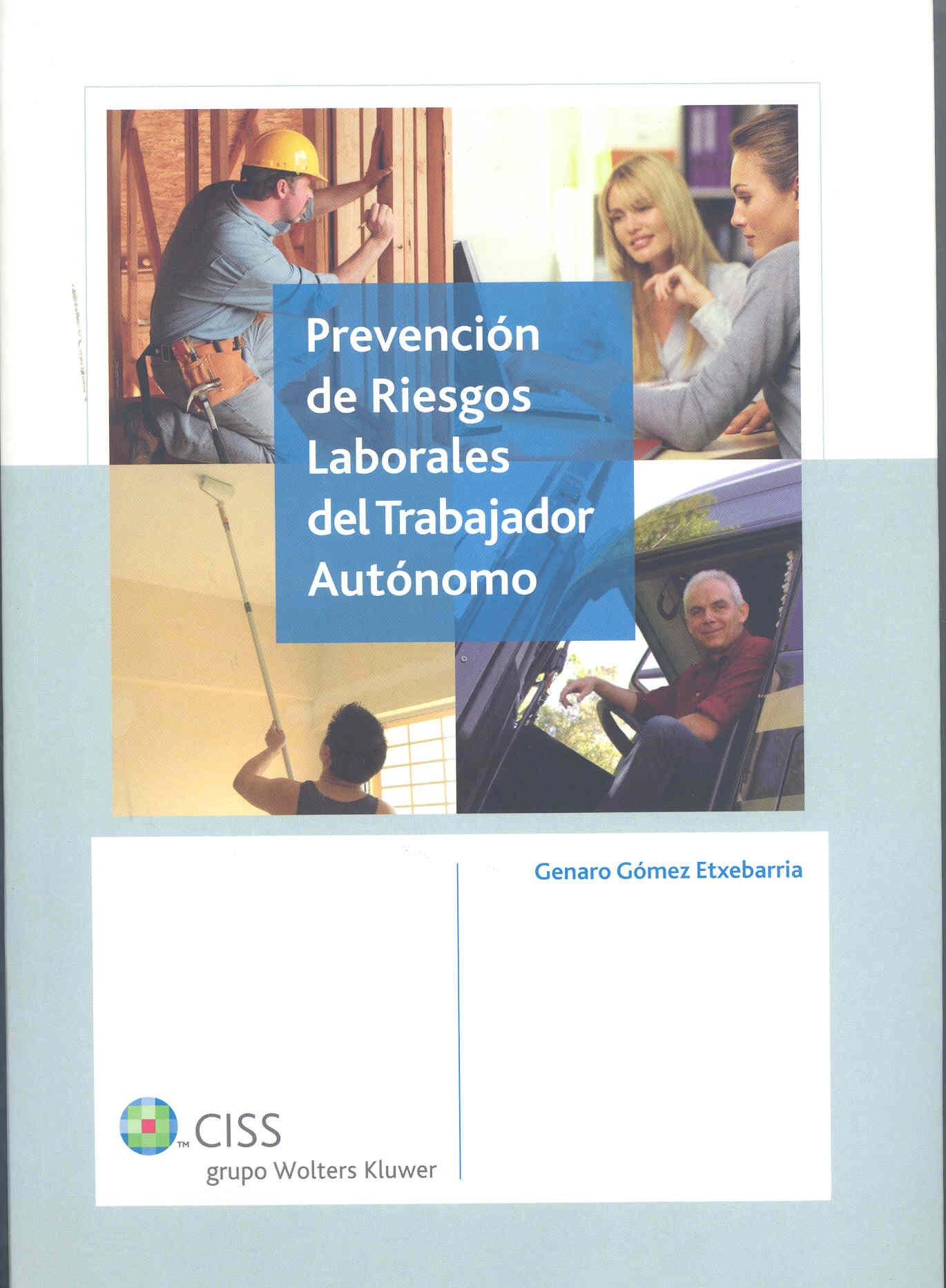 Prevencion Riesgos Laborales Trabajadores Autonomo por Genaro Gomez Etxebarria