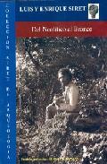 Del Neolitico Al Bronce: Compendio De Estudios por Luis Siret;                                                                                    Enrique Siret