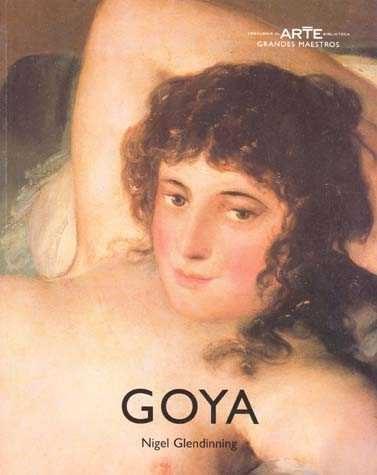 Goya (grandes Maestros Del Arte) (ofertas Dastin) por Nigel Glendinning epub