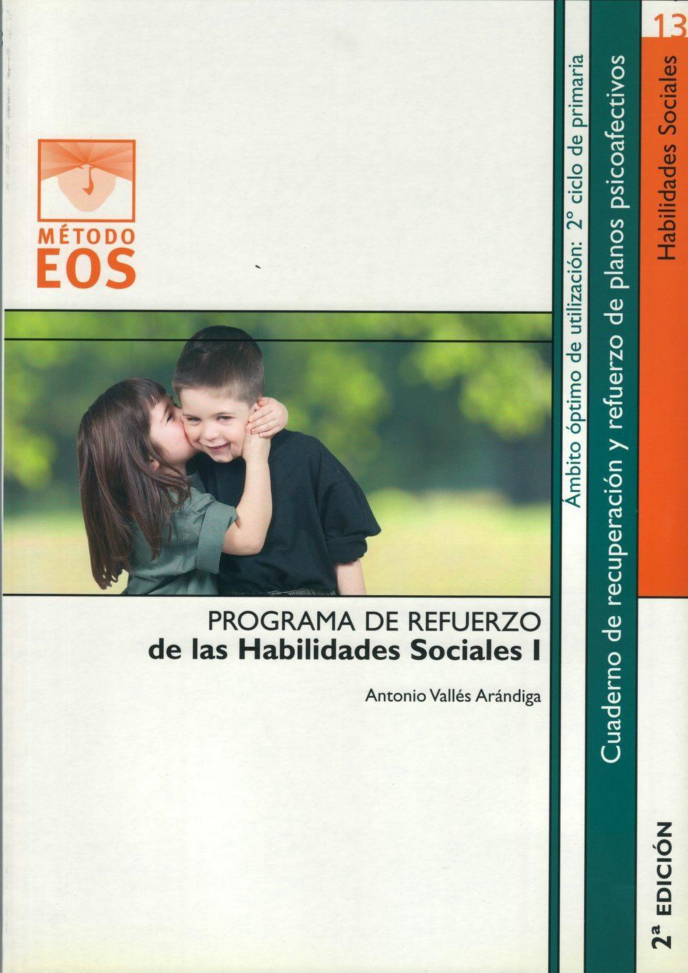 programa de refuerzo de las habilidades sociales i (2ª ed.)-antonio valles arandiga-9788497271004