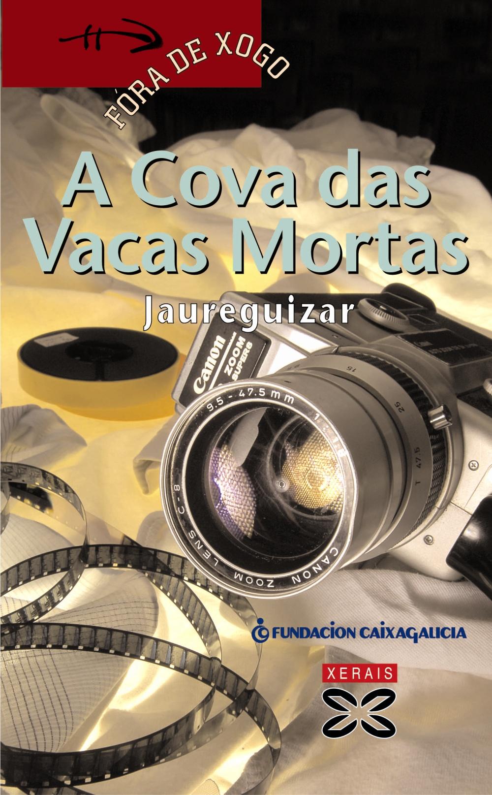 A Cova Das Vacas Mortas por Santiago Jaureguizar
