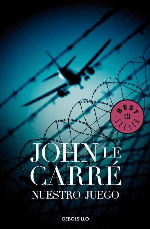 Nuestro Juego por John Le Carre Gratis