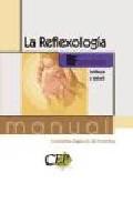 La Reflexologia. Formacion por Vv.aa. epub