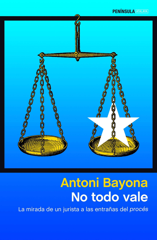 no todo vale-antoni bayona-9788499427904