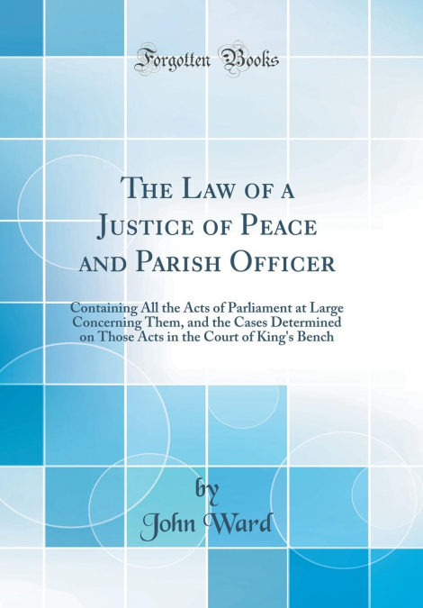 The Law Of A Justice Of Peace And Parish Officer Descargar PDF Gratis