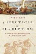 A Spectacle Of Corruption por David Liss epub