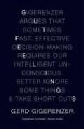 Short Cuts: The Intelligence Of The Unconscious por Gerd Gigerenzer Gratis