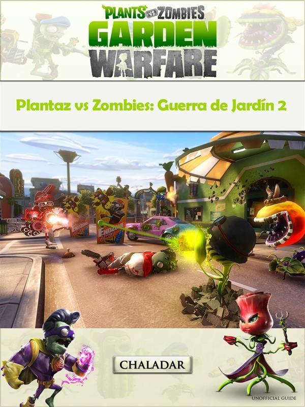 Plantaz Vs Zombies: Guerra De Jardín 2   por The Yuw epub