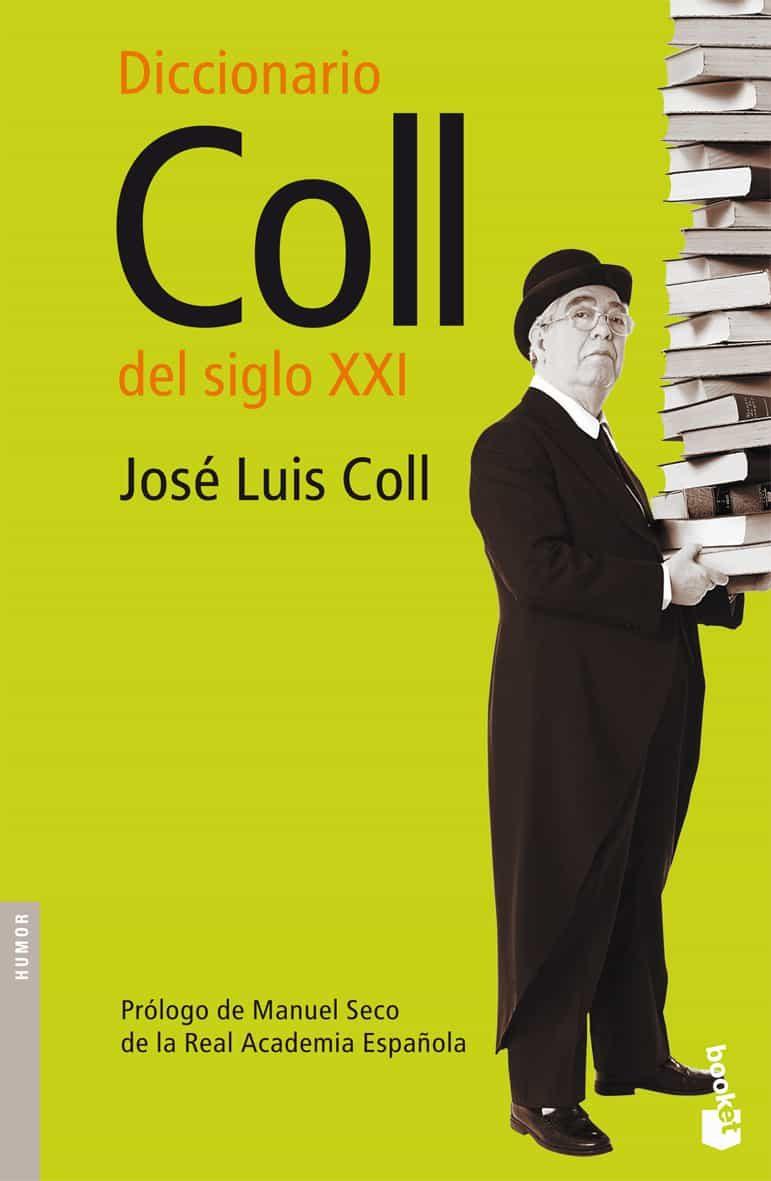 Diccionario Coll S. Xxi por Jose Luis Coll