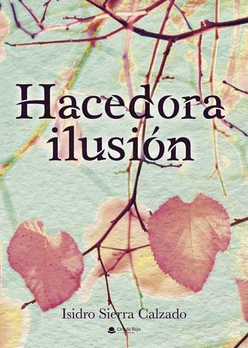 hacedora ilusión (ebook)-9788413040714
