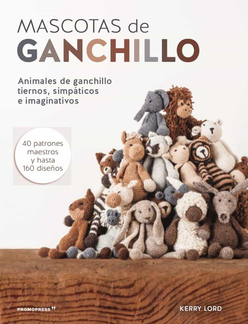 MASCOTAS DE GANCHILLO | KERRY LORD | Comprar libro 9788415967514