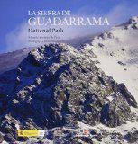La Sierra De Guadarrama: Parque Nacional (ed. Bilingüe Español - Ingles) por Eduardo Martinez De Pison