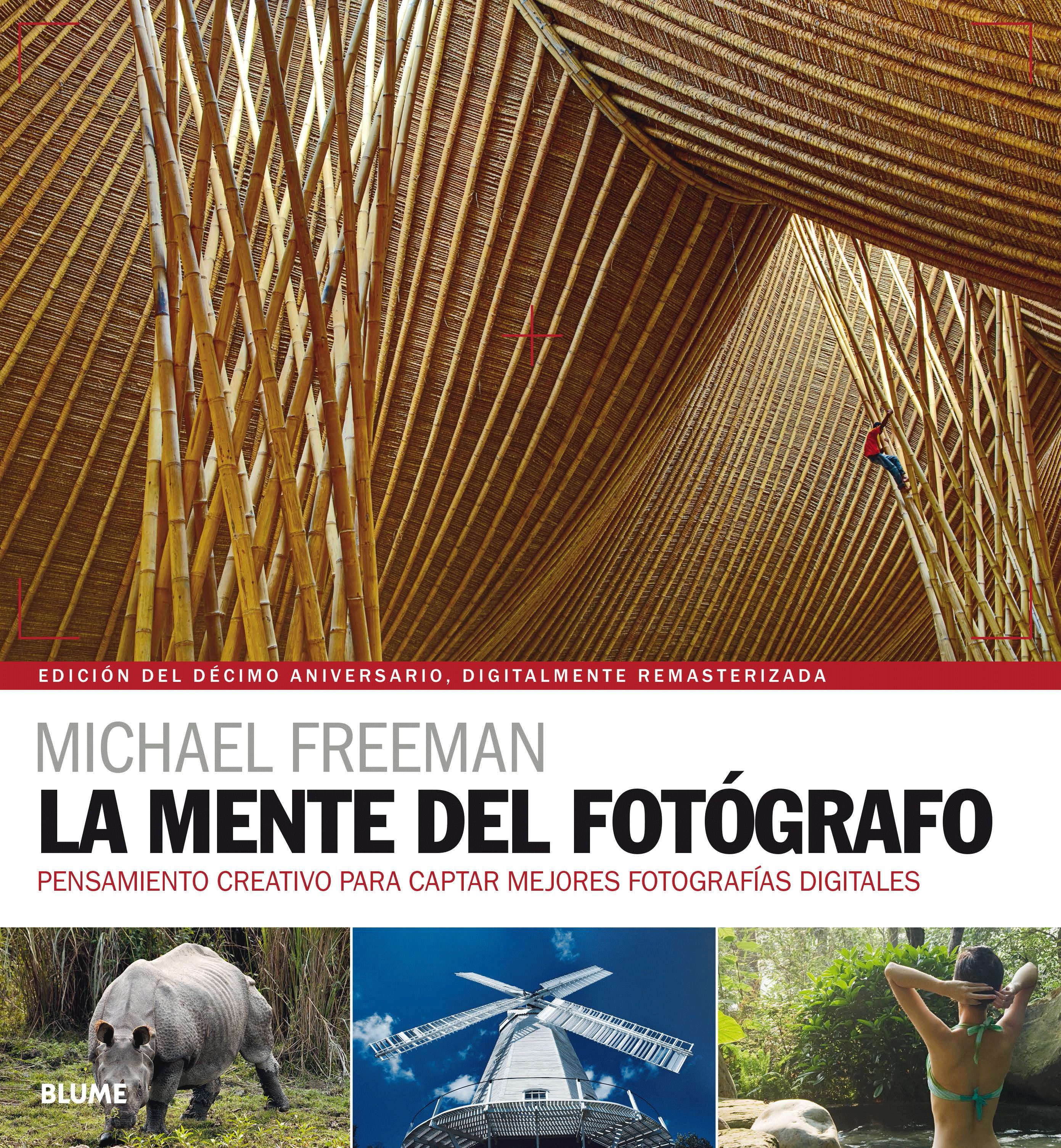 La Mente Del Fotografo por Michael Freeman