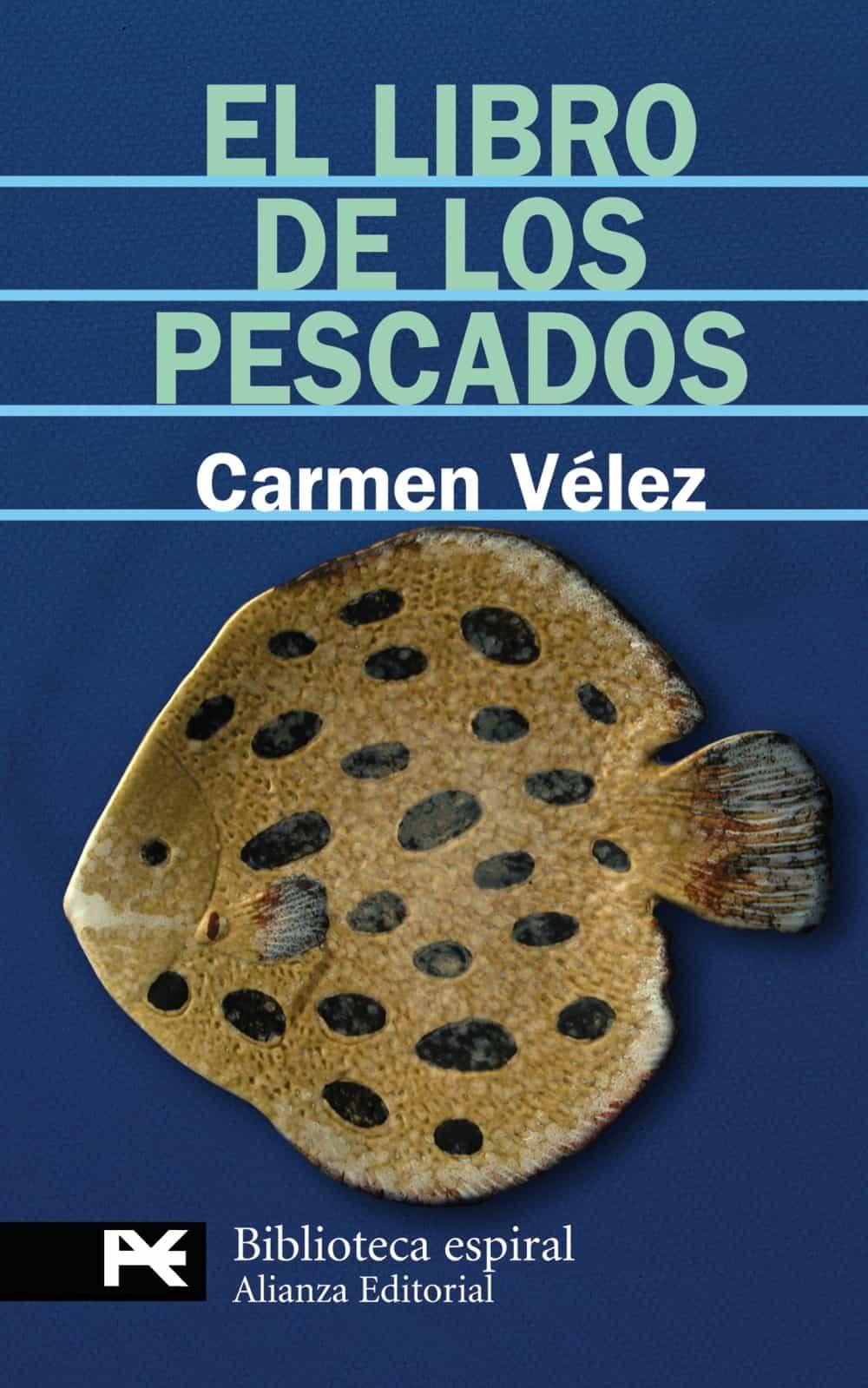 El Libro De Los Pescados por Carmen Velez