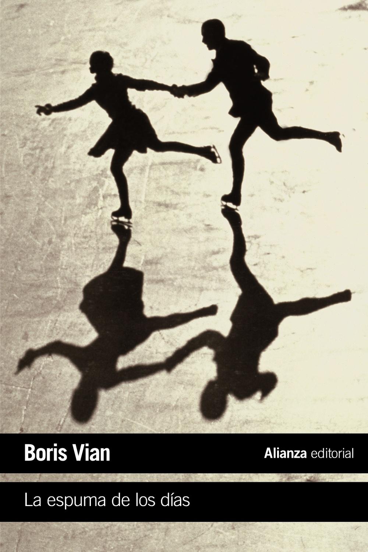 la espuma de los dias-boris vian-9788420688114