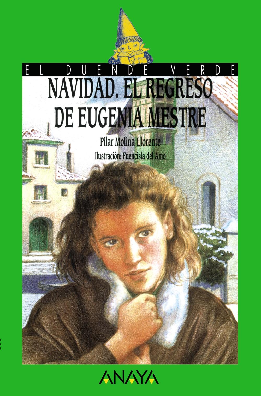 navidad, el regreso de eugenia mestre-pilar molina llorente-9788420762814