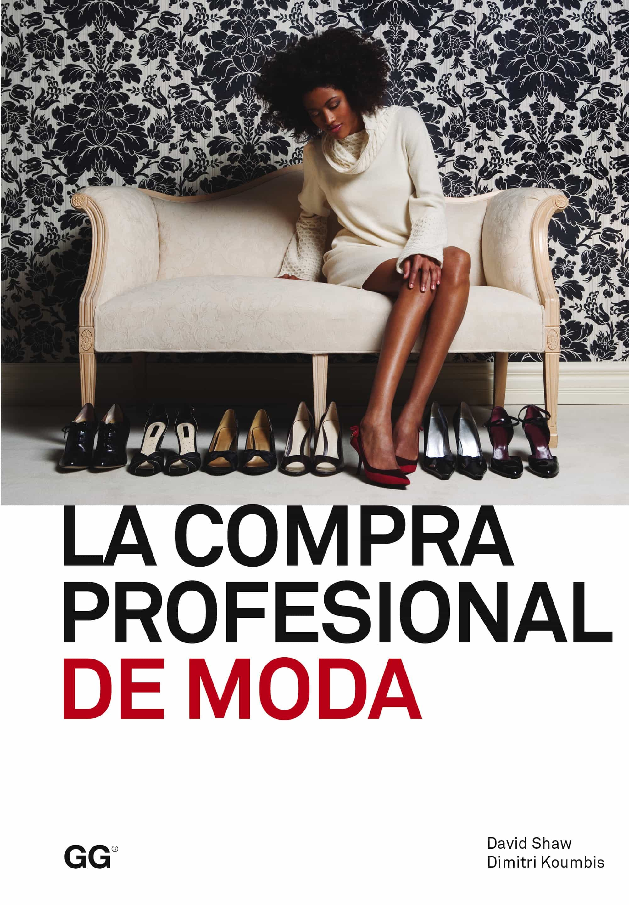 La Compra Profesional De Moda   por David Shaw, Dimitri Koumbis