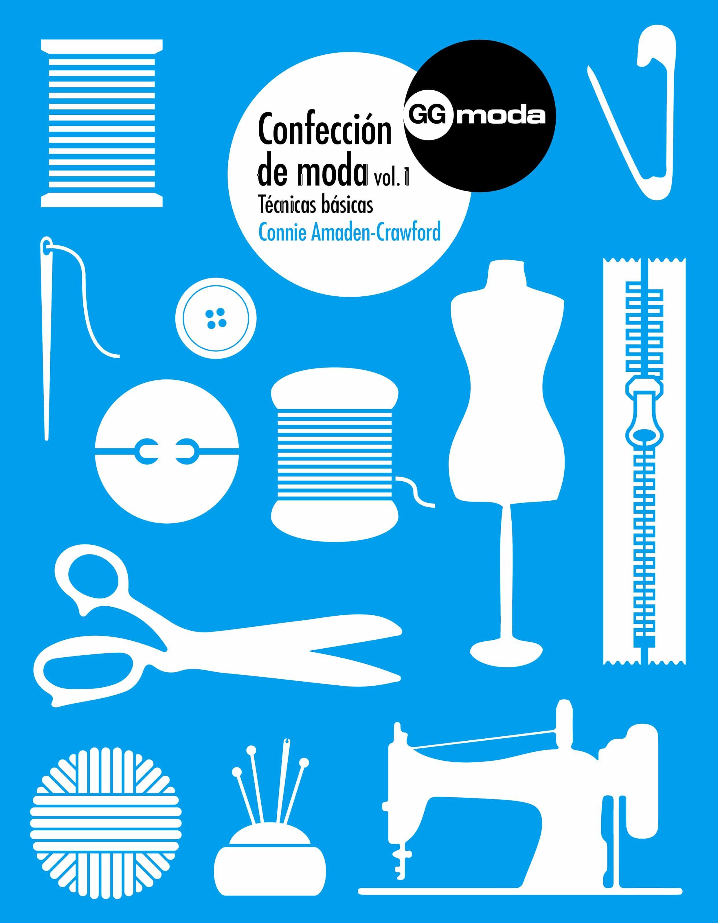 Confección De Moda, Vol. 1   por Connie Amaden-crawford