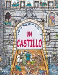 ¿que Hay Dentro De?: Un Castillo por Vv.aa. epub