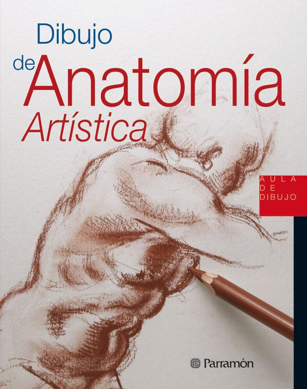 DIBUJO DE ANATOMIA ARTISTICA | VV.AA. | Comprar libro 9788434229914