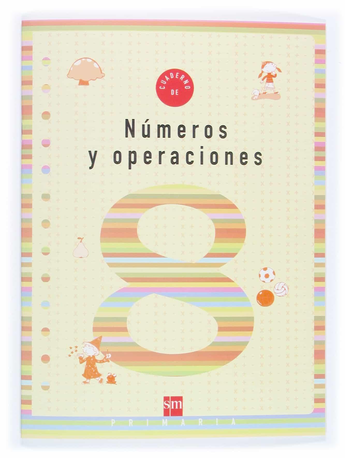 Cuaderno De Numeros Y Operaciones 8 (3º Educacion Primaria) por Vv.aa.