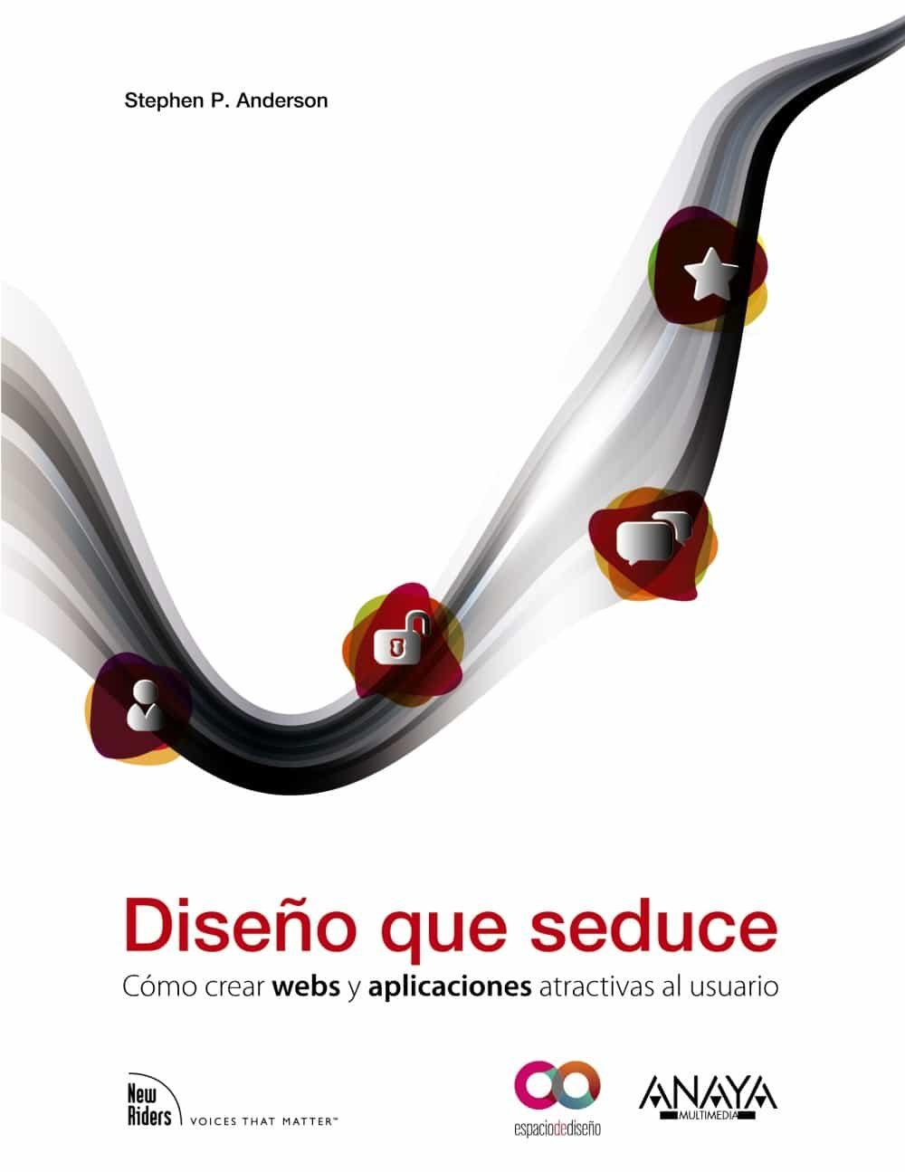 diseño que seduce: como desarrollar webs y aplicaciones atractiva s al usuario (espacio de diseño)-9788441530614