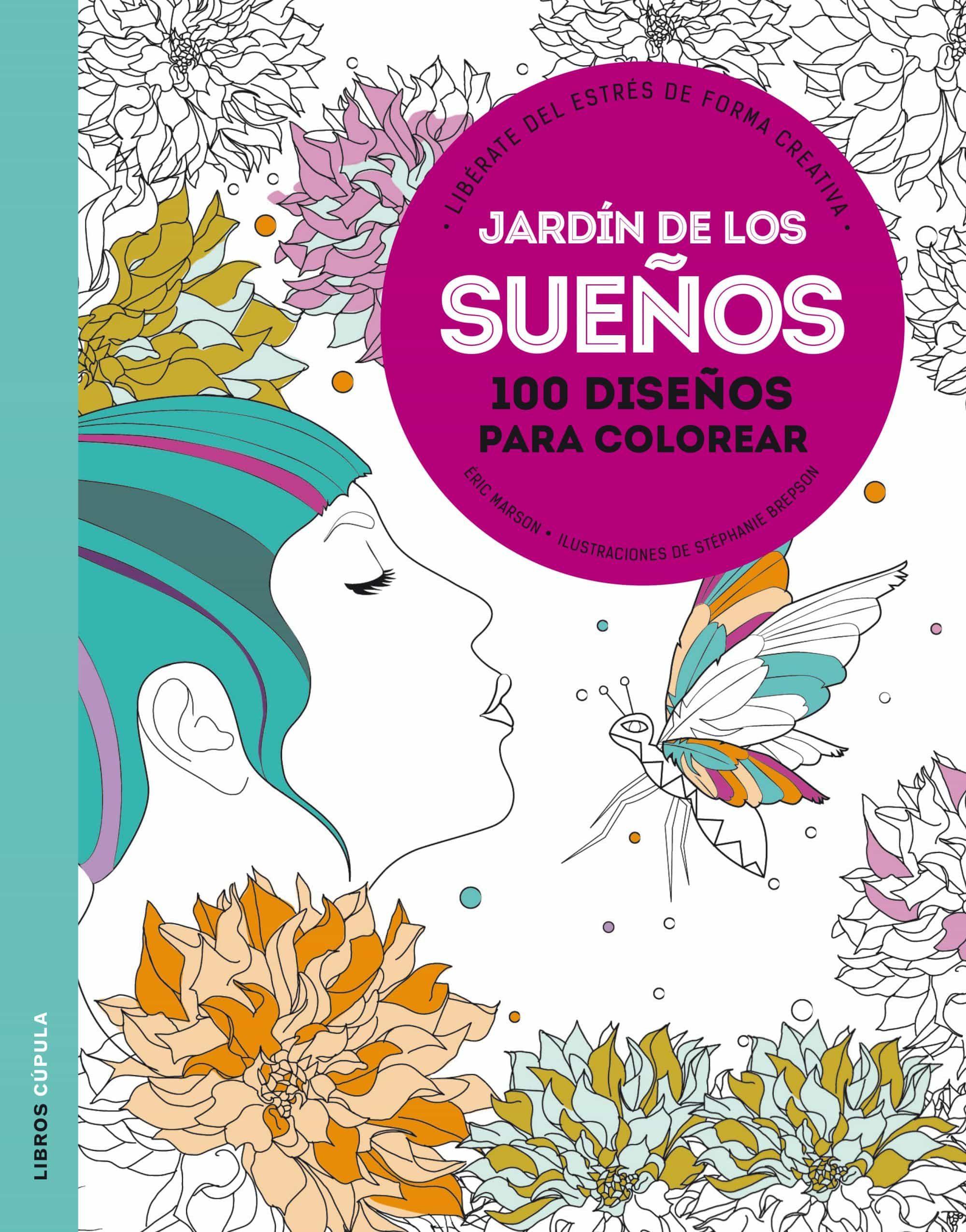 JARDIN DE LOS SUEÑOS: LIBERATE DEL ESTRES DE FORMA CREATIVA | ERIC ...