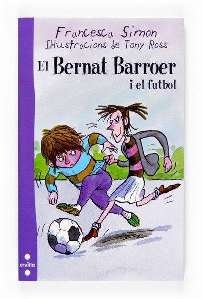 El Bernat Barroer I El Futbol por Francesca Simon