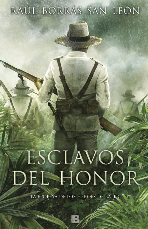 esclavos del honor-raul borras-9788466662314